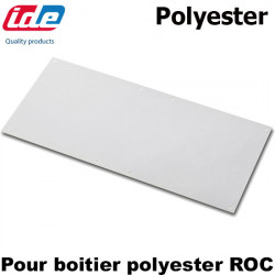 Plaque polyester pour BOITIER polyester ROC IDE