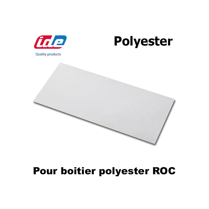 Plaque polyester pour BOITIER polyester ROC IDE IDE