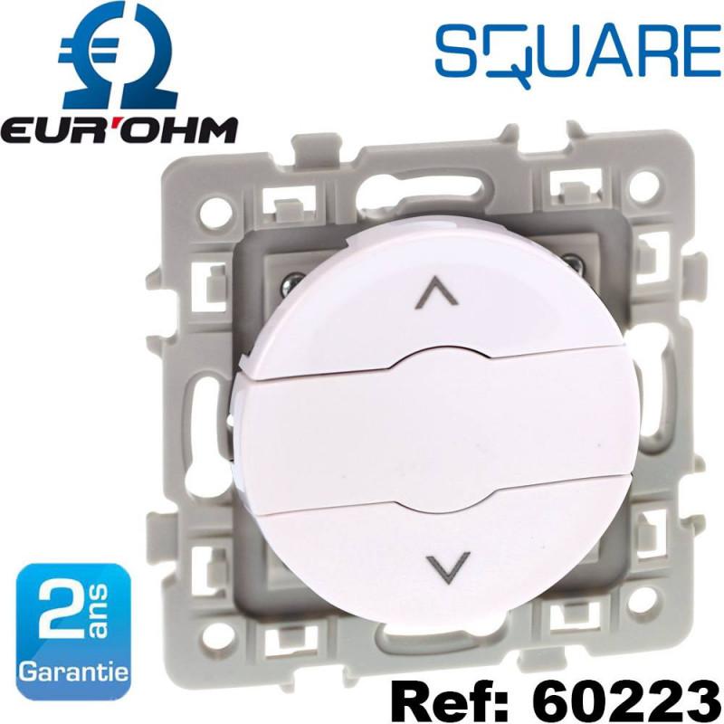 Interrupteur pour commandes de volets roulants 6A SQUARE Eurohm Eur'Ohm