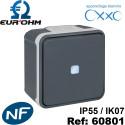 Interrupteur étanche IP55 plexo de type Va et vient lumineux SAILLIE OXXO Eurohm Eur'Ohm