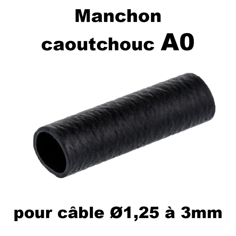Manchon caoutchouc A0 pour cable de 1.25 à 3mm
