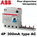 Bloc différentiel tétrapolaire 300mA type AC ABB