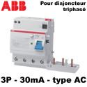 Bloc différentiel 30mA triphasé 30mA type AC